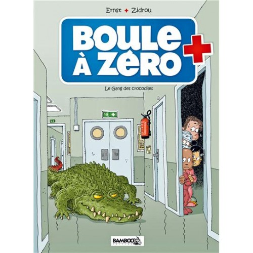 BD Boule à Zéro - Tome 2 - Le gang des crocodiles